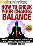 How to Check Your Chakra Balance: Cre...