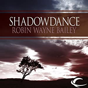 Shadowdance | [Robin W. Bailey]