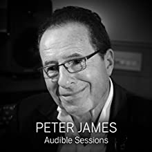 Peter James: Audible Sessions: FREE Exclusive Interview Discours Auteur(s) : Robin Morgan Narrateur(s) : Peter James