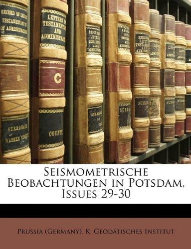 Seismometrische Beobachtungen in Potsdam, Issues 29-30