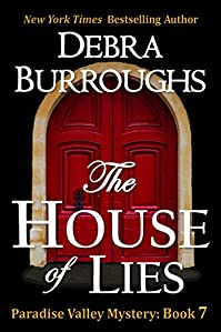 The House Of Lies, Mystery With A Romantic Twist by Debra Burroughs ebook deal