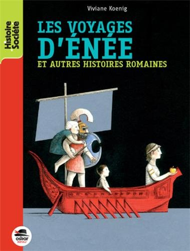 Les voyages d'Enée : et autres histoires romaines
