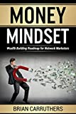 Money Mindset: Wealth Building Roadmap for Network Marketers (English Edition)