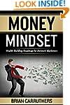 Money Mindset: Wealth Building Roadma...