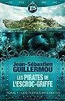 Les Pirates de L'Escroc-Griffe, tome 1 : Les Terres Interdites par Guillermou