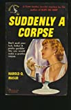 Suddenly a Corpse (Scott Jordan Mysteries) (Vintage Pocket Book #704)