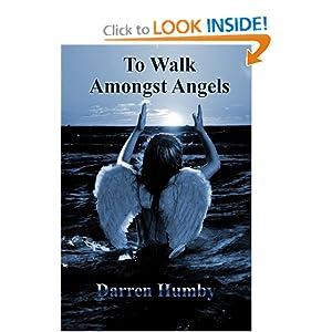 To Walk Amongst Angels
