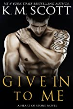 Give In To Me (Heart of Stone)