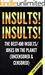 Insults! Insults! The Best 400 Insult...