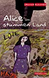 img - for Alice im Stummenland. ( Ab 14 J.). book / textbook / text book