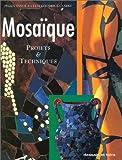 echange, troc Peggy Vance, Celia Goodrick-Clarke - Mosaïque : projets & techniques