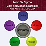 img - for Lean Six Sigma: Cost Reduction Strategies book / textbook / text book