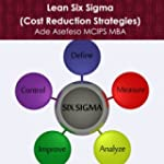 Lean Six Sigma: Cost Reduction Strate...