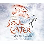 Soul Eater: Chronicles of Ancient Darkness, Book 3 | [Michelle Paver]