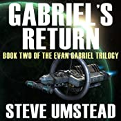 Gabriel's Return: Evan Gabriel Trilogy, Book 2 | [Steve Umstead]