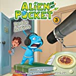 Radio Active: Alien in My Pocket, Book 3 (       UNABRIDGED) by Nate Ball Narrated by Steve Tardio