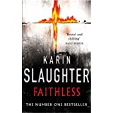 Faithless: (Grant County series 5)by Karin Slaughter