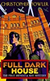 img - for Full Dark House by Christopher Fowler (4-Aug-2003) Hardcover book / textbook / text book