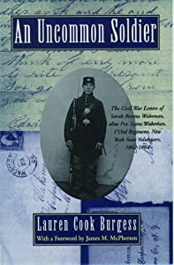 "Cover of ""An Uncommon Soldier: The Civil ..."