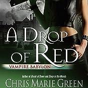 A Drop of Red: Vampire Babylon, Book 4 | Chris Marie Green