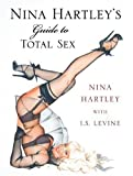 Nina Hartley&#039;s Guide to Total Sex