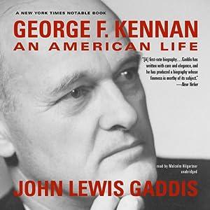 George F. Kennan: An American Life | [John Lewis Gaddis]