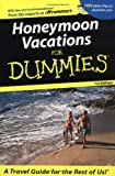 img - for Honeymoon Vacations For Dummies (Dummies Travel) book / textbook / text book