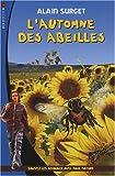 echange, troc Alain Surget - L'automne des abeilles