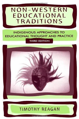 Non-Western Educational Traditions: Indigenous Approaches to...