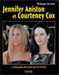 Jennifer aniston et courteney cox