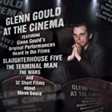 Glenn Gould At The Movies