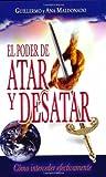 El Poder de Atar y Desatar (Spanish Edition)