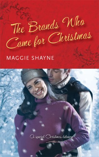 The Brands Who Came For Christmas, Maggie Shayne