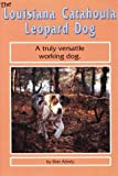 The Louisiana Catahoula Leopard Dog