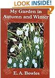 My Garden in Autumn and Winter (My Garden Series)