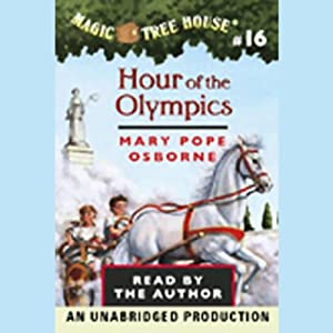 Magic Tree House, Book 16: Hour of the Olympics | [Mary Pope Osborne]