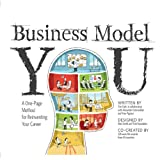 Business Model You: A One-Page Method For Reinventing Your Career (Unabridged)