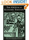 The Growth of Economic Thought, 3rd ed.