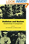 Stalinism and Nazism: Dictatorships i...