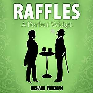 Raffles: A Perfect Wicket Audiobook