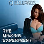 The Milking Experiment | C J Edwards