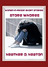 Women-in-Prison Short Stories: Store Whore