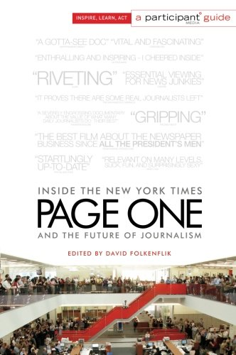 Page One: Inside The New York Times And The Future Of Journalism (Participant Media Guide)