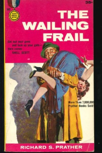 The Wailing Frail, Richard S. Prather