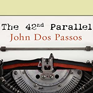 The 42nd Parallel Audiobook