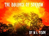 img - for The Balance Of Sorrow book / textbook / text book