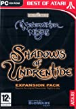 Best Of Atari: Neverwinter Nights: The Shadows Of Undrentide: Expansion Pack (PC)