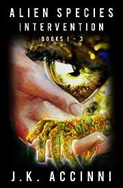 Alien Species Intervention: Books 1-3 (Species Intervention #6609)
