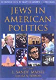 Jews in American Politics: Introduction by Senator Joseph I. Lieberman