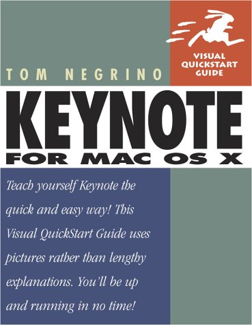 Keynote for Mac OS X: Visual QuickStart Guide